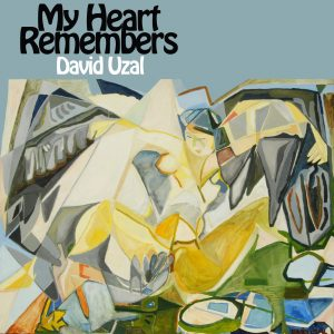 My Heart Remembers – 20 – David Uzal