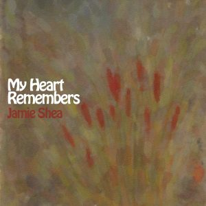 My Heart Remembers – 22 – Jamie Shea