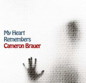 My Heart Remembers – 35 – Cameron Brauer