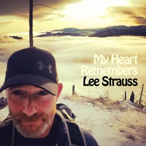My Heart Remembers – 54 – Lee Strauss