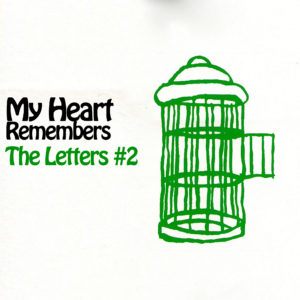 My Heart Remembers – 78 – The Letters – Part Two