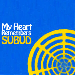 My Heart Remembers – 83 – Subud