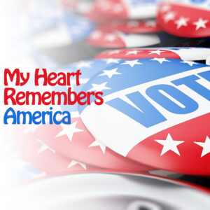 My Heart Remembers – 100 – America