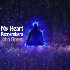 My Heart Remembers – 112 – John Breen #2