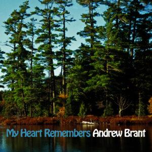 My Heart Remembers – 129 – Andrew Brant #2