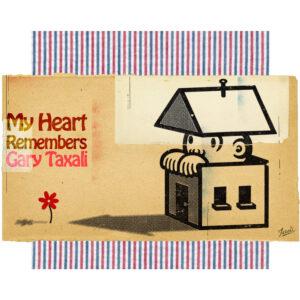 My Heart Remembers – 134 – Gary Taxali