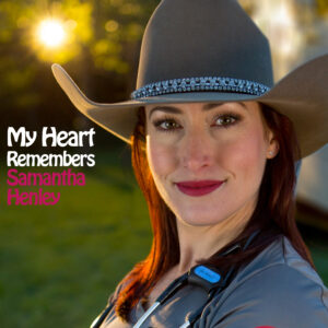 My Heart Remembers – 133 – Samantha Henley of Mobile MD