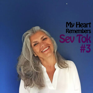 My Heart Remembers – 138 – Sev Tok #3