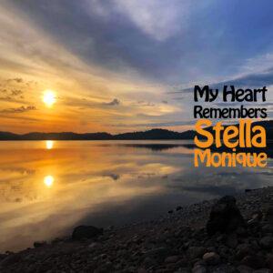 My Heart Remembers – 144 – Stella Monique #2