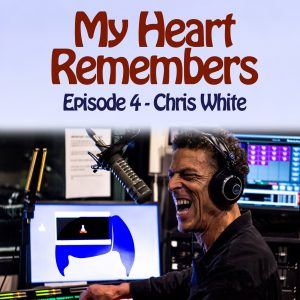 My Heart Remembers – Episode 4 – Chris White