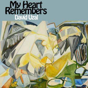 My Heart Remembers – 20 – David Uzal