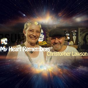 My Heart Remembers – 32 – Christopher Lawson