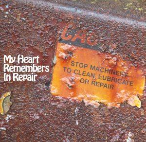 My Heart Remembers – 40 – In Repair