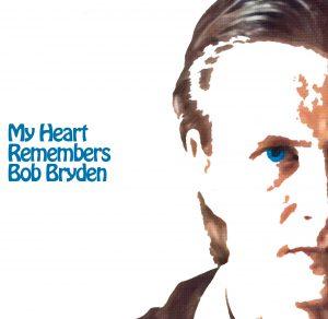 My Heart Remembers – 43 – Bob Bryden