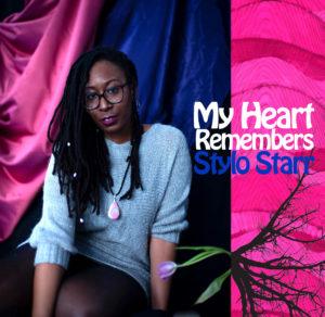 My Heart Remembers – 73 – Stylo Starr