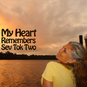 My Heart Remembers – 93 – Sev Tok Two